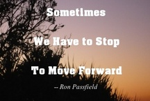 Inspirational Quotes / Quotes that inspire me and encourage me to enjoy life, people and nature.  These inspirational quotes are uplifting! / by Ron Passfield