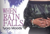 Victory Gospel - When Rain Falls / When Rain Falls is the first book in the Victory Gospel Series (March 2012). #RomanticSuspense / by Tyora Moody