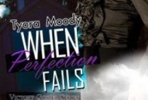 Victory Gospel - When Perfection Fails / When Perfection Fails is the third and final book in the Victory Gospel Series (March 2014). #RomanticSuspense / by Tyora Moody