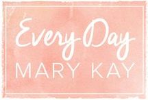 Every Day Mary Kay / A little pink, a lot of fun, and the Mary Kay® products you know and love.  / by Mary Kay