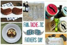 Father's Day / Make Father's Day super special for all the great dads in your world!