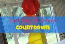 End of School Year / Fun ways to make the last few weeks of school memorable and fun for your kids!