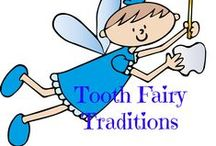 Tooth Fairy / Cute and magical ways to celebrate your child's lost tooth!
