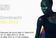 Dornbracht @ISH 2013 / Dornbracht @ The world's leading trade fair for The Bathroom Experience.