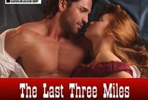 The Last Three Miles / Without a railway spur, a small Texas town will die. An accident halts construction until a New York heiress butts in and infuriates the man who owns the track. While they battle each other, someone tries to stop the spur for good. A killer waits beside the rails along the last three miles.