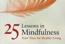 mindfulness / by Rachel Guillotte