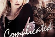 Complicated (Secrets and Lies #2) / There are so many questions – with even more shocking answers – and when Mia uncovers the truth, nothing will ever be the same...