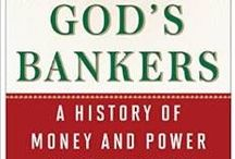 GOD'S BANKERS / GOD'S BANKERS: A HISTORY OF MONEY AND POWER AT THE VATICAN This is the book I have worked on for years, with my husband, author Gerald Posner.  We have lived in the world of the history of the Catholic Church and its finances.  A fascinating journey.  It will be published February 2015 by Simon & Schuster. / by Trisha Posner