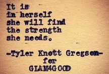 Tyler Knott Gregson Poetry / Thought provoking words