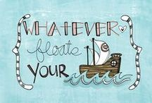 Nautical Musings / Quotes that float your boat! / by BoatUS