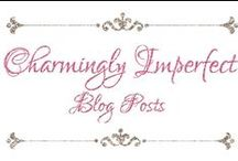Charmingly Imperfect Blog Posts / This is where I keep all my super awesome blog posts, all about Origami Owl and Direct Selling Business Tips.