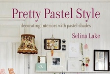 Selina Lake - Pretty Pastel Style Book / Decorating Interiors with Pastel Shades - By Selina Lake, with photography by Catherine Gratwicke. Published by Ryland Peters & Small.