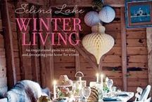 Selina Lake - Winter Living Book / Selina Lake's 6th interior book to be published by Ryland Peters & Small