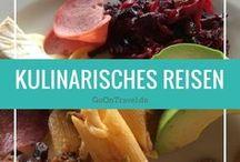 Kulinarisches Reisen / Kulinarische Eindrücke, Rezepte und Tipps