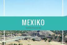 Mexiko Urlaub / Tipps für Mexiko, Roadtrips durch Mexiko, Städte in Mexiko, Strände in Mexiko, Mexiko Urlaub, Mexiko Reise