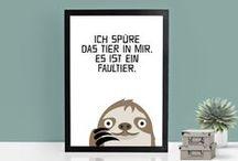 Sprüche & Zitate / Quotes & sayings / Weise Worte, witzige Anekdoten und allerhand Wortspiele. Lass Dich von dem geschriebenen Wort auf Postern, Shirts, Geschirr und mehr inspirieren.