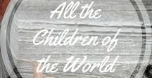 All the Children of the World.. / We are all Gods children, celebrate the diversity.