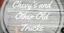 Chevy's and Other Old Trucks / Trucks of all kinds, but mostly old Chevy's http://www.aroundthefirepit.com