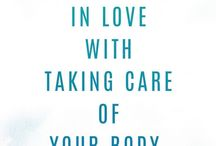 Healthy Body / Ways To Take Care Of Myself Physically
