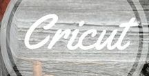 *Cricut / Cricut designs, tips and tricks