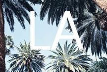 • Life in Los Angeles •