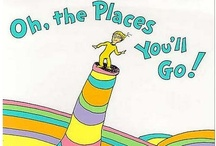 Oh, The Places I'll Go! / by Melanie Burzlaff