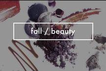 Fall / Beauty