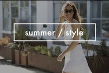 Summer / Style / A collection of summer inspirations and must haves.