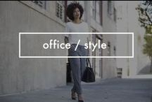 Office / Style / Fabulous looks for the office that you can wear into the night.