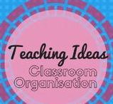 Classroom Organisation / Lots of ideas for keeping your classroom in order.