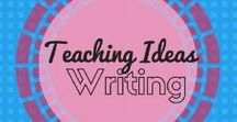 Writing Teaching Ideas / A collection of writing lesson ideas, resources, inspiration found on pinterest.