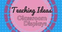 Classroom Display Boards / Classroom posters, display, billboards, door signs and anything that can be seen on a classroom wall, window or door!