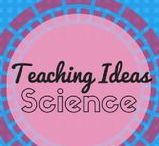 Science Teaching Ideas / A collection of Science teaching ideas, resources and inspiration.