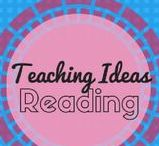 Reading Teaching Ideas / A collection of reading lessons, strategies and ideas.