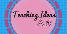 Art Ideas / Art and craft teaching ideas for children of all ages.