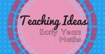 Early years Maths Ideas / Maths Lesson ideas for the younger years.