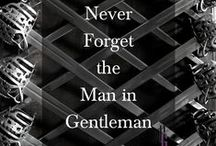 Gentleman Within / Self confidence and self awareness of the Gentleman, tips, tricks and articles to help achieve and maintain the mind frame of the confident gentleman.