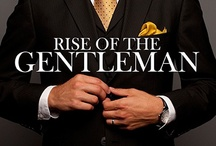 The Stylish Gentleman / The style of the Gentleman, an evolution of tradition and modern taste