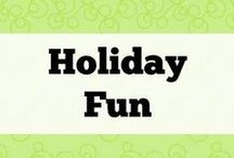 Holiday Fun / Crafts and activities for the holidays