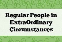 Regular people in ExtraOrdinary Lives / Thoughts from parents of special needs kids and other inspirational stories