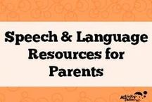 Speech and language resources for parents / This is a collaborative board for parent handouts or helpful online resources related to speech/language issues.  If you would like to contribute contact me at Kim.lewis@activitytailor.com.