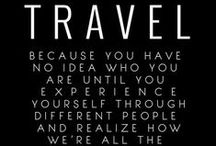 Inspirational Travel Quotes / Where words and souls meet