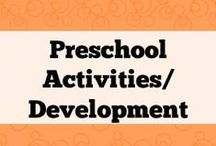 Preschool activities/development