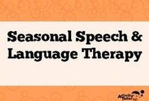 Seasonal Speech and Language Therapy / Please pin seasonally appropriate activities and products.  (BTS: July/August, Fall: August-Nov., Winter: Nov.-Feb., Spring: Mar.-May, Summer: June-Aug.)