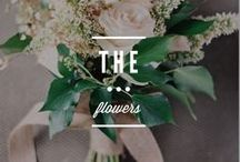 F L O R A L S / FLORAL DESIGN AND ARRANGEMENTS FOR YOUR WEDDING