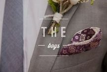 the boys. / The Groom and Groomsmen / by Borrowed & Blue Occasions