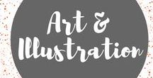 Art & Illustration / It's all about art and illustration. Art that moves, that makes you think, that makes you smile.