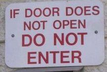 Funny Signs / by Kathy Boyland KBoylandDesigns
