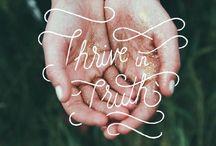 truth / by Katy Walker