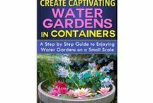 Container Gardening as a Hobby / All about gardening with fruit, flowers, and vegetables in containers.
